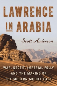 "17book ""Lawrence in Arabia"" by Scott Anders."
